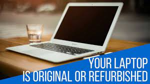 How to check if laptop is new or refurbished