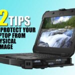 How to protect your laptop from physical damage